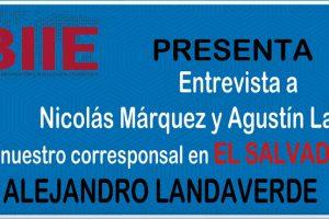 Entrevista a Agustín Laje y Nicolás Márquez por el corresponsal del BIIE en El Salvador