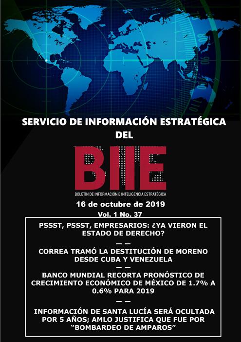 Servicio de Información Estratégica Vol.01 No.37 – 16 de Octubre de 2019