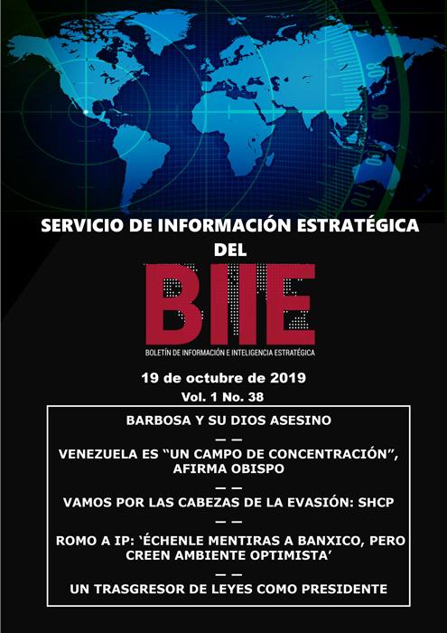 Servicio de Información Estratégica Vol.01 No.38 – 19 de Octubre de 2019