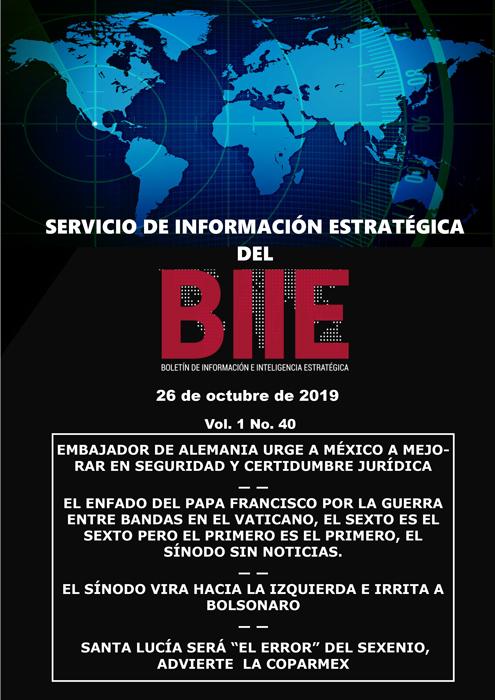 Servicio de Información Estratégica Vol.01 No.40 – 26 de Octubre de 2019