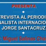 Entrevista al analista internacional Jorge Santacruz sobre geopolítica, gobierno de AMLO y cisma en la Iglesia