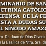 Seminario de sana doctrina católica con el Padre Juan de Dios Olvera