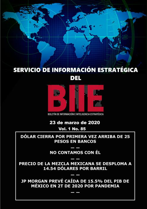 Servicio de Información Estratégica Vol.01 No.85 – 23 de Marzo de 2020