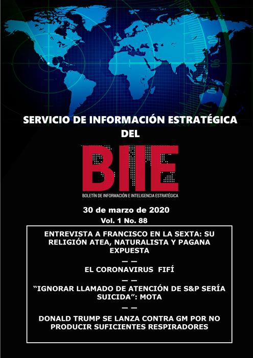 Servicio de Información Estratégica Vol.01 No.88 – 30 de Marzo de 2020