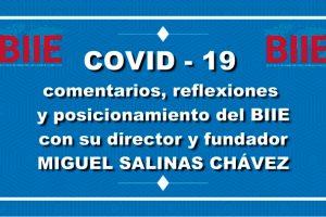 COVID-19, comentarios, reflexiones y posicionamiento del BIIE