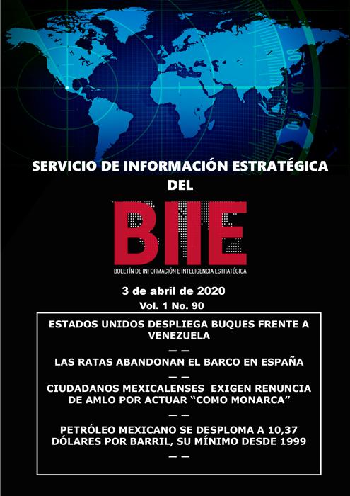 Servicio de Información Estratégica Vol.01 No.90 – 03 de Abril de 2020
