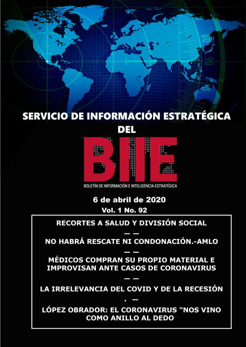 Servicio de Información Estratégica Vol.01 No.92 – 06 de Abril de 2020