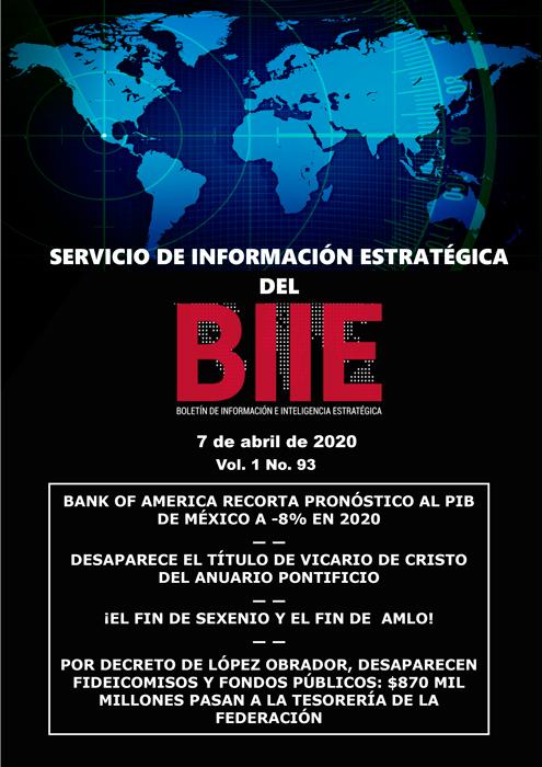 Servicio de Información Estratégica Vol.01 No.93 – 07 de Abril de 2020