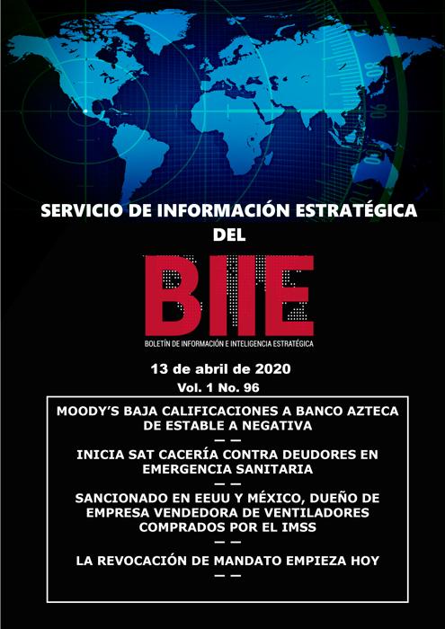 Servicio de Información Estratégica Vol.01 No.96 - 13 de Abril de 2020