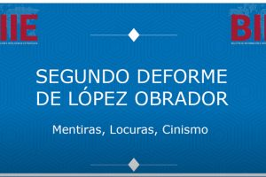 Segundo Deforme de López Obrador: Mentiras, Locuras, Cinismo